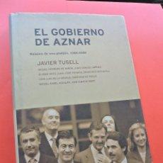 Libros de segunda mano: EL GOBIERNO DE AZNAR. BALANCE DE UNA GESTIÓN. TUSELL, JAVIER. EDITORIAL CRÍTICA CONTRASTES 2000. Lote 270567703