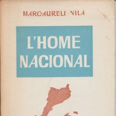 Libros de segunda mano: LLIBRET - L'HOME NACIONAL - MARC AURELI VILA - 1964. Lote 271685983