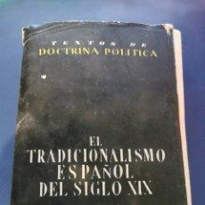 Libros de segunda mano: EL TRADICIONALISMO ESPAÑOL EN EL SIGLO XIX. Lote 271978523
