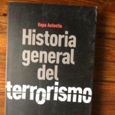 Libros de segunda mano: HISTORIA GENERAL DEL TERRORISMO. KEPA AULESTIA. AGUILAR. ETA,AL QAEDA. IRA. BRIGADAS ROJAS.... Lote 274274138