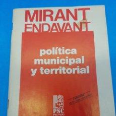 Libros de segunda mano: LIBRO / DOCUMENTO BASE POLITICA MUNICIPAL I TERRITORIAL . 1982 PSC - PSOE - EN CASTELLANO. Lote 276711958