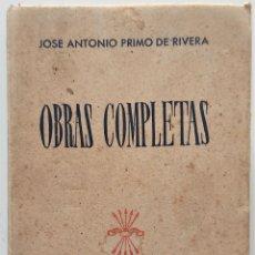 Libros de segunda mano: OBRAS COMPLETAS DE JOSÉ ANTONIO PRIMO DE RIVERA - EDICIONES VICESECRETARÍA EDUCACIÓN POPULAR 1945. Lote 276920773