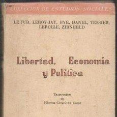 Libros de segunda mano: LIBERTAD, ECONOMIA Y POLITICA - A-P-1591. Lote 277521688