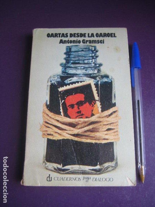 CARTAS DESDE LA CARCEL - ANTONIO GRAMSCI - CUADERNOS PARA EL DIALOGO 1975 - LEVE USO (Libros de Segunda Mano - Pensamiento - Política)