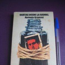 Libros de segunda mano: CARTAS DESDE LA CARCEL - ANTONIO GRAMSCI - CUADERNOS PARA EL DIALOGO 1975 - LEVE USO. Lote 277525503