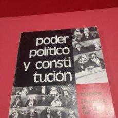 Libros de segunda mano: PODER POLITICO Y CONSTITUCION.....RUEDO IBERICO..NUMERO 61/62....1979..... Lote 277584828