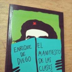 Libros de segunda mano: ENRIQUE DE DIEGO: EL MANIFIESTO DE LAS CLASES MEDIAS. Lote 277590753