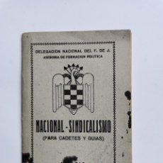 Libros de segunda mano: NACIONAL-SINDICALISMO (PARA CADETES Y GUÍAS) MADRID 1945. Lote 278754748