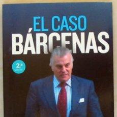 Libros de segunda mano: EL CASO BARCENAS - ERNESTO EKAIZER - ED. ESPASA 2013 - VER DESCRIPCIÓN E INDICE. Lote 279513048