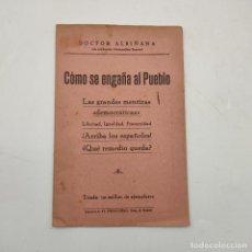 Libros de segunda mano: COMO SE ENGAÑA AL PUEBLO. DOCTOR ALBIÑANA. 16 PAGS. LEER.. Lote 284811118