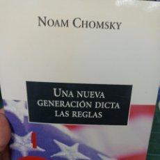 Livres d'occasion: NOAM CHOMSKY. UNA NUEVA GENERACIÓN DICTA LAS REGLAS. Lote 286480543