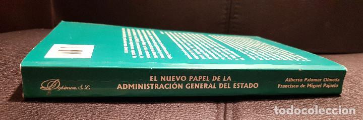 Libros de segunda mano: EL NUEVO PAPEL DE LA ADMINISTRACION GENERAL DEL ESTADO - LIBRO - CIENCIAS POLITICAS - NO USO CORREOS - Foto 3 - 286540203