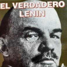 Livres d'occasion: EL VERDADERO LENIN DMITRI VOLKOGONOV PREFACIO MANUEL VAZQUEZ MONTALBAN ANAYA 1996. Lote 286700468