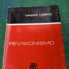 Livres d'occasion: LEOPOLDO LABEDZ. REVISIONISMO.. Lote 286944908