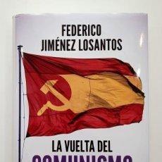 Livres d'occasion: LA VUELTA AL COMUNISMO.- FEDREICO JIMÉNEZ LOSANTOS (2020). Lote 287000943