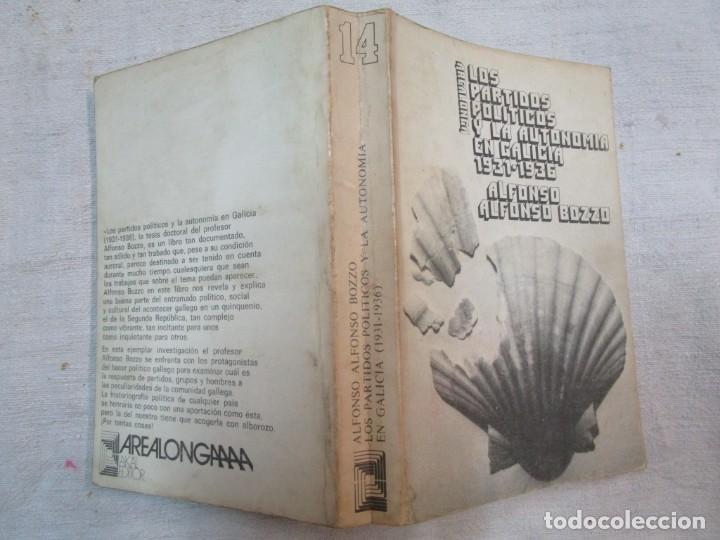 LOS PARTIDOS PLITICOS Y LA AUTONOMIA EN GALICIA 1931/1936 - ALFONSO BOZZO - AKAL 1976 + INFO (Libros de Segunda Mano - Pensamiento - Política)