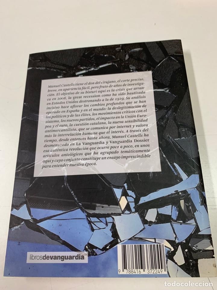 Libros de segunda mano: DE LA CRISIS ECONÓMICA A LA CRISIS POLÍTICA. MANUEL CASTELLS.LA VANGUARDIA EDICIONES. BARCELONA 2016 - Foto 2 - 287736273