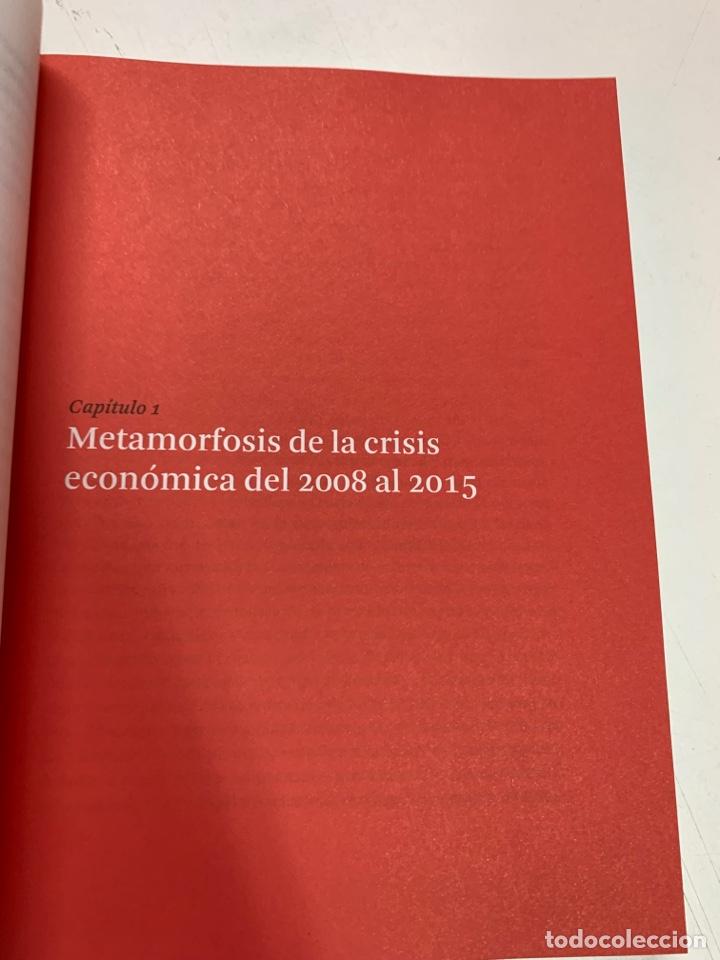 Libros de segunda mano: DE LA CRISIS ECONÓMICA A LA CRISIS POLÍTICA. MANUEL CASTELLS.LA VANGUARDIA EDICIONES. BARCELONA 2016 - Foto 10 - 287736273
