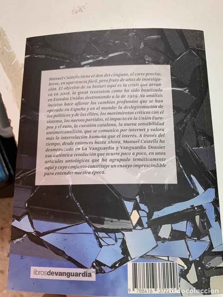 Libros de segunda mano: DE LA CRISIS ECONÓMICA A LA CRISIS POLÍTICA. MANUEL CASTELLS.LA VANGUARDIA EDICIONES. BARCELONA 2016 - Foto 16 - 287736273