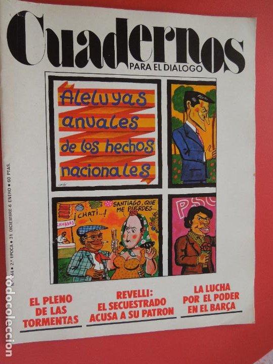 CUADERNOS PARA EL DIALOGO REVISTA Nº 244- 01-1978- LA LUCHA POR EL PODER EN EL BARCA (Libros de Segunda Mano - Pensamiento - Política)