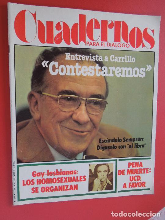 CUADERNOS PARA EL DIALOGO REVISTA Nº 245 - 01-1978 - ENTREVISTA A CARRILLO (Libros de Segunda Mano - Pensamiento - Política)