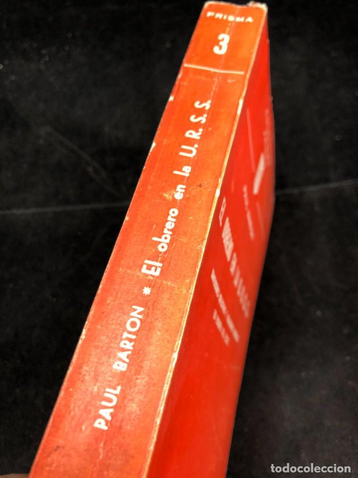 Libros de segunda mano: EL OBRERO EN LA U.R.S.S. Convenciones colectivas, realidades obreras en Europa del Este. Pual Barton - Foto 2 - 287856543