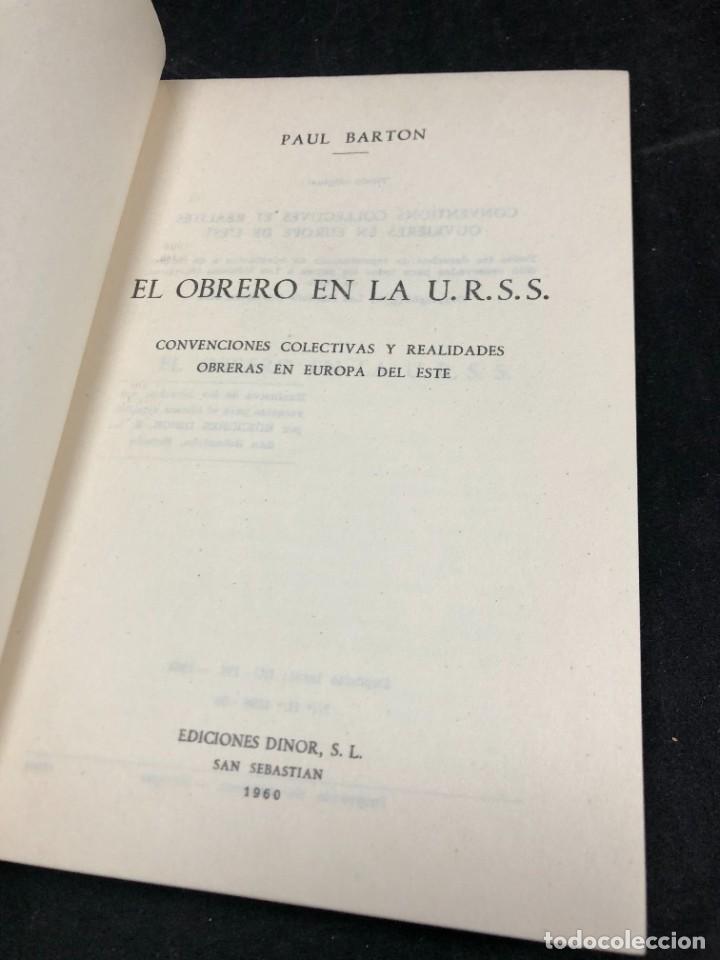 Libros de segunda mano: EL OBRERO EN LA U.R.S.S. Convenciones colectivas, realidades obreras en Europa del Este. Pual Barton - Foto 3 - 287856543