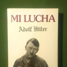 Libros de segunda mano: MI LUCHA - (MEIN KAMPF) - ADOLF HITLER.. Lote 288127798