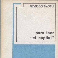 Libros de segunda mano: ENGELS: PARA LEER EL CAPITAL. Lote 288133748