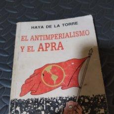 Libros de segunda mano: HAYA DE LA TORRE: EL ANTIPERIALISMO Y EL APRA. Lote 288135733