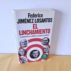 Libros de segunda mano: FEDERICO JIMÉNEZ LOSANTOS - EL LINCHAMIENTO - LA ESFERA DE LOS LIBROS 2011 - INCLUYE DVD. Lote 288417358