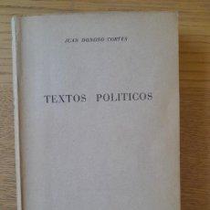 Libros de segunda mano: TEXTOS POLITICOS, JUAN DONOSO CORTES, ED. RIALP. 1954. Lote 288495708