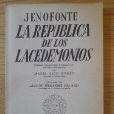 Libros de segunda mano: LA REPUBLICA DE LOS LACEDEMONIOS, EDICION BILINGUE DE MARIA RICO, ED. INST. ESTUDIOS POLITICOS, 1957. Lote 288501573