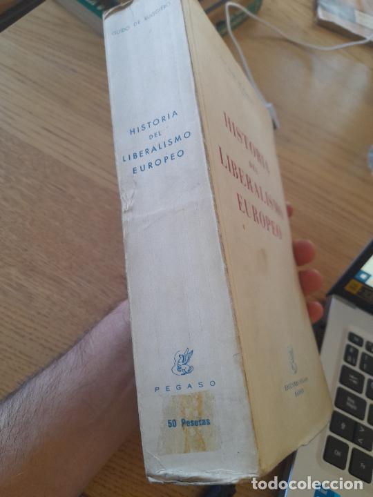Libros de segunda mano: Politica. Historia del LIberalismo Esuropeo, Guido de Ruggiero, Ediciones Pegaso, 1944 - Foto 3 - 288505908