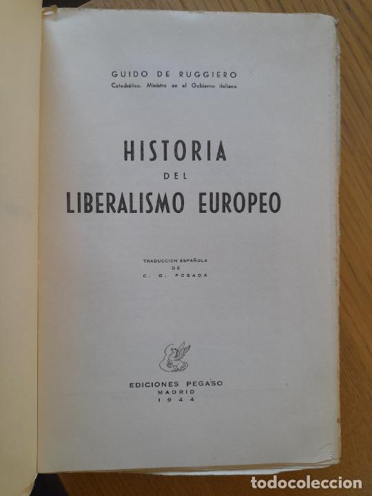 Libros de segunda mano: Politica. Historia del LIberalismo Esuropeo, Guido de Ruggiero, Ediciones Pegaso, 1944 - Foto 5 - 288505908