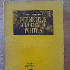 Libros de segunda mano: POLITICA. INTRODUCCION A LA CIENCIA POLITICA, JEAN MEYNAUD, ED. TECNOS, 1959.. Lote 288509053