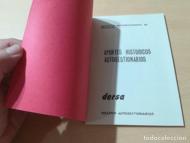 Libros de segunda mano: APUNTES HISTORICOS AUTOGESTIONARIOS / COLECTIVO AUTOGESRIONARIO DE VALENCIA / DERSA / AK11 - Foto 3 - 288516148
