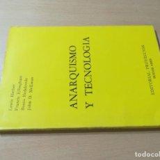 Libros de segunda mano: ANARQUISMO Y TECNOLOGIA / VV/AA EDITORIA PROYECCION / BUENOS AIRES / AK11. Lote 288516363