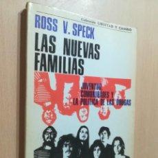 Libros de segunda mano: LAS NUEVAS FAMILIAS / ROSS V SPECK / JUVENTUD, COMUNIDADS Y LA POLITICA DE LAS DROGAS / AK11. Lote 288517318