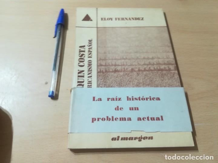 Libros de segunda mano: JOAQUIN COSTA Y EL AFRICANISMO ESPAÑOL / ELOY FERNANDEZ / / AK11 - Foto 5 - 288526673