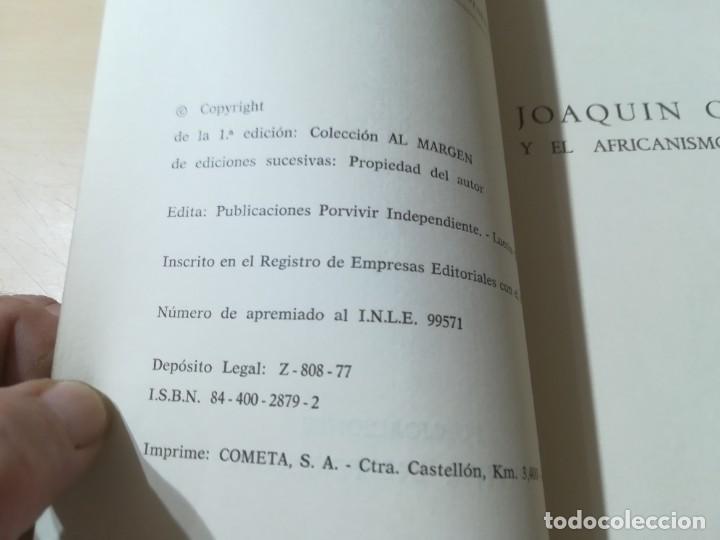 Libros de segunda mano: JOAQUIN COSTA Y EL AFRICANISMO ESPAÑOL / ELOY FERNANDEZ / / AK11 - Foto 9 - 288526673