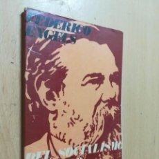 Libros de segunda mano: DEL SOCIALISMO UTOPICO AL SOCIALISMO CIENTIFICO / FEDERICO ENGELS / RICARDO AGUILERA / AK45. Lote 288530793