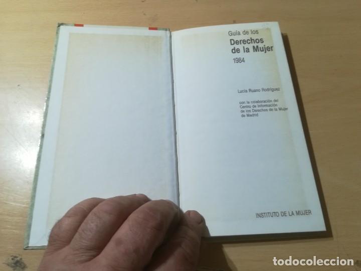 Libros de segunda mano: GUIA DE LOS DERECHOS DE LA MUJER 1984 / LUCIA RUANO / GUIAS 1 MINISTERIO CULTURA / AK72 - Foto 4 - 288530943