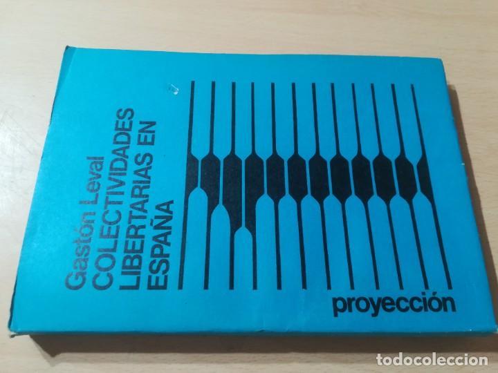COLECTIVIDADES LIBERTARIAS EN ESPAÑA / GASTON LEVAN / PROYECCION / AK81 (Libros de Segunda Mano - Pensamiento - Política)