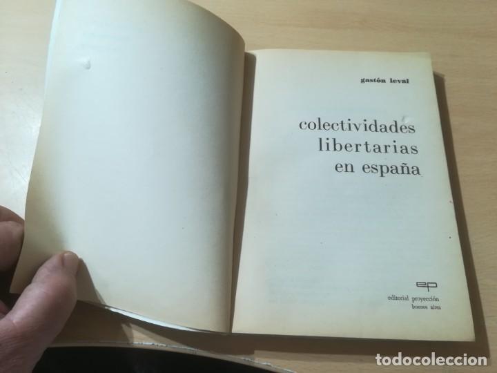 Libros de segunda mano: COLECTIVIDADES LIBERTARIAS EN ESPAÑA / GASTON LEVAN / PROYECCION / AK81 - Foto 5 - 288537578