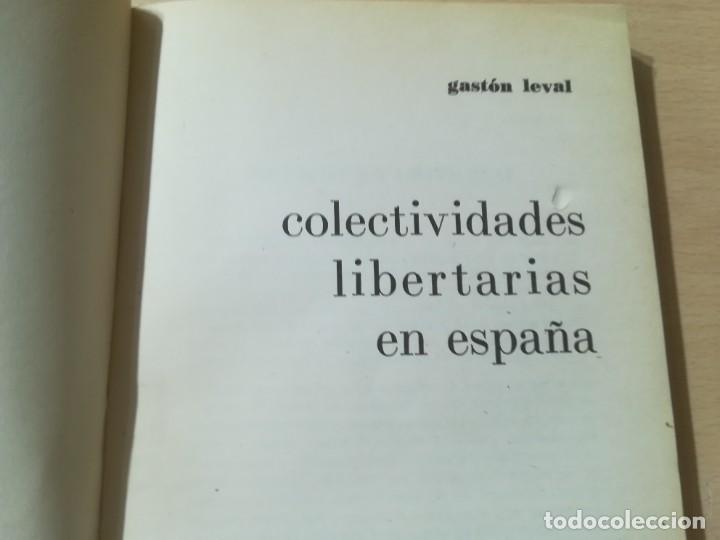 Libros de segunda mano: COLECTIVIDADES LIBERTARIAS EN ESPAÑA / GASTON LEVAN / PROYECCION / AK81 - Foto 6 - 288537578
