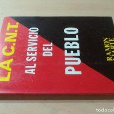 Libros de segunda mano: LA C.N.T. AL SERVICIO DEL PUEBLO / RAMON LIARTE / PRODUCCIONES EDITORIALES / AK81. Lote 288537763
