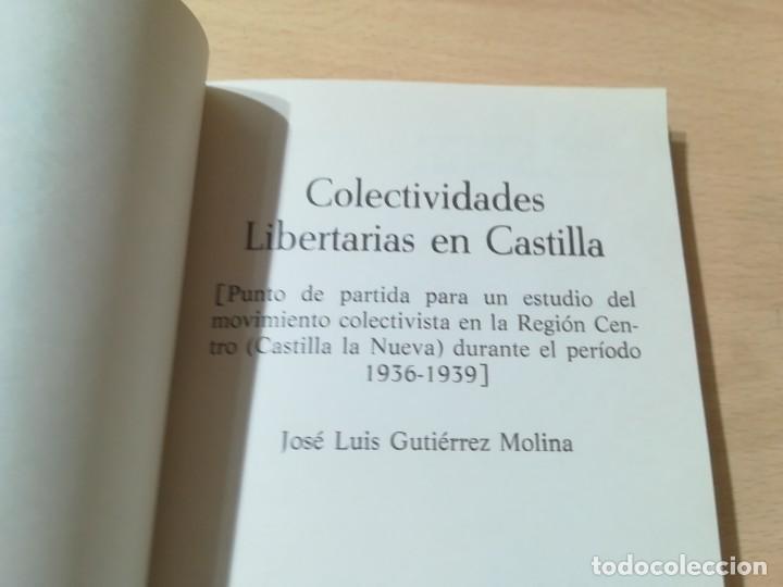 Libros de segunda mano: COLETIVIDADES LIBERTARIAS EN CASTILLA / JOSE LUIS GUTIERREZ MOLINA / CAMPO ABIERTO / AK81 - Foto 5 - 288537973
