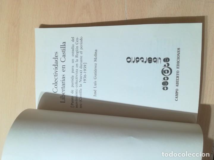 Libros de segunda mano: COLETIVIDADES LIBERTARIAS EN CASTILLA / JOSE LUIS GUTIERREZ MOLINA / CAMPO ABIERTO / AK81 - Foto 6 - 288537973