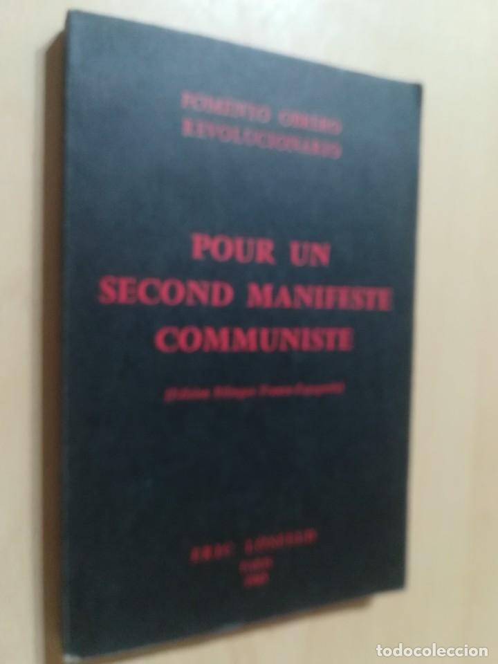 POUR UN SECOND MANIFESTE COMMUNISTE / BILINGÜE / FOMENTO OBRERO REVOLUCIONARIO / AK81 (Libros de Segunda Mano - Pensamiento - Política)